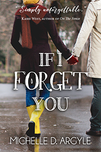 michelledargyle-if-i-forget-you